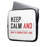KEEP  CALM  Laptop/netbook Sleeves Laptop Sleeves