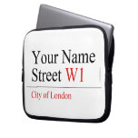 Your Name Street  Laptop/netbook Sleeves Laptop Sleeves