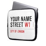 Your Name Street  Laptop/netbook Sleeves Laptop Sleeves