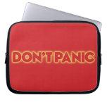 "Laptop Sleeve ""Don´t Panic"""