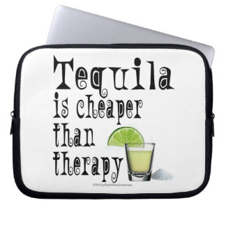 LAPTOP SLEEVE, TEQUILA IS CHEAPER THAN THERAPY LAPTOP COMPUTER SLEEVES