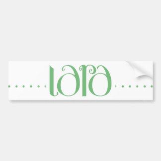 Lara green Bumper Sticker