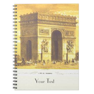 L'Arc de Triomphe, Paris 1840 Notebook