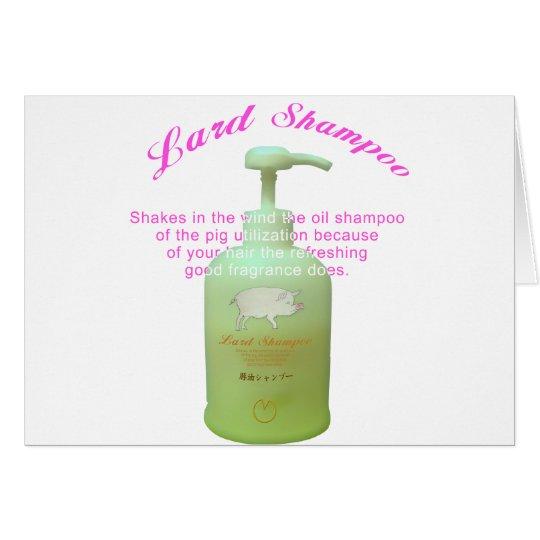 Lard Shampoo Card