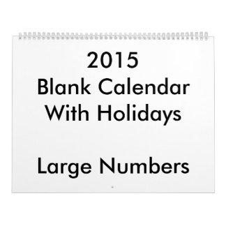 Large 2015 Blank Calendar Holidays Large Numbers