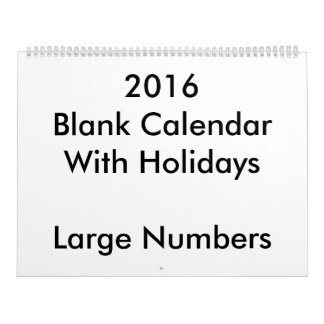 Large 2016 Blank Calendar Holidays Large Numbers