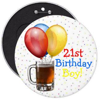 Large-21st Birthday Boy! 6 Inch Round Button