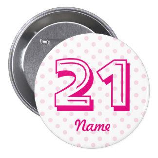 Large 21st Pink white polka dot badge age 21 Button