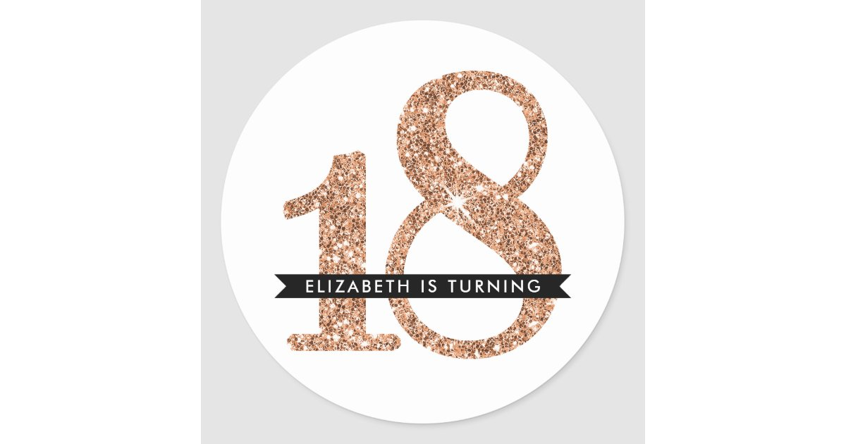 large age number invite glam 18 rose gold glitter classic round sticker