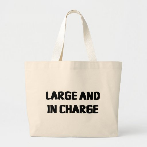 LARGE AND IN CHARGE JUMBO TOTE BAG