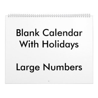 Large Blank Calendar Holidays With Large Numbers