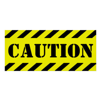Large Caution Sign Yellow And Black Halloween Prop Poster