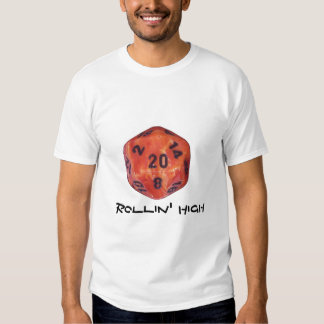 large die 2, Rollin' High Tee Shirts