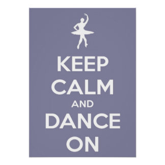 Large Keep Calm and Dance On Lavender Poster