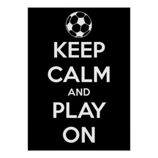 Large Keep Calm and Play On Black Poster