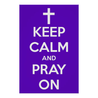Large Keep Calm and Pray On Purple Poster