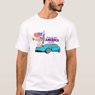 LARGE KNOCKERS, FAST CARS, FREEDOM! AMERICA! T-Shirt