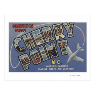 Large Letter Scenes - Cherry Point, NC Postcard