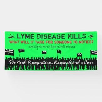 Large Lyme Disease Kills Protest Sign Banner