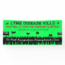 Large Lyme Disease Kills Protest Sign Banner
