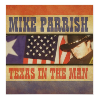 Large Mike Parrish Texas in the Man Album Poster