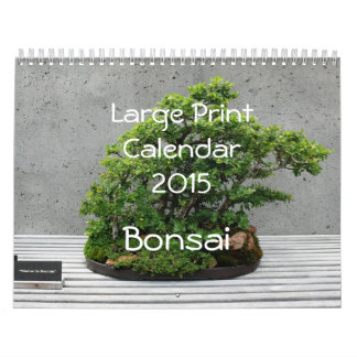 Large Print Calendar 2015 - Bonsai