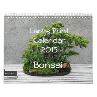 Large Print Calendar 2015 - Bonsai