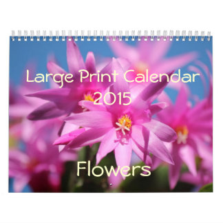 Large Print Calendar 2015 - Flowers