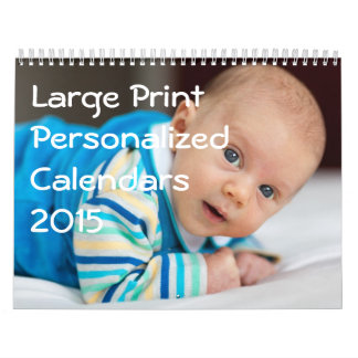 Large Print Personalized Calendars 2015