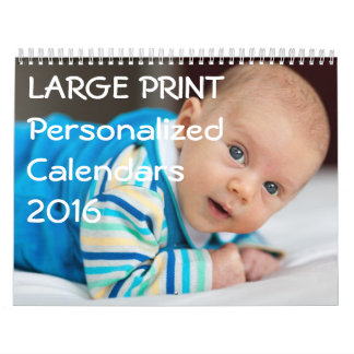 Large Print Personalized Calendars 2016