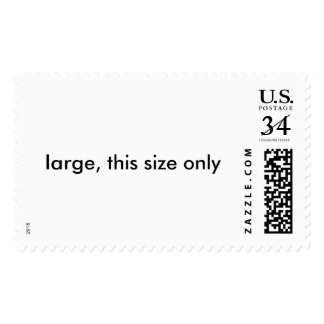 large, this size and orientaiton only postage