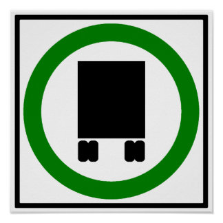 Large Trucks Permitted Highway Sign Poster