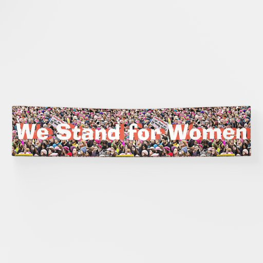 "Large ""We Stand for Women"" Protest Sign"