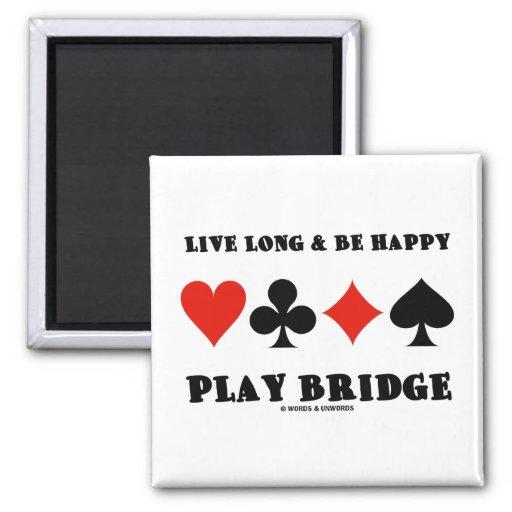 Largo vivo y sea puente feliz del juego (cuatro ju iman de frigorífico