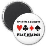 Largo vivo y sea puente feliz del juego (cuatro ju imanes para frigoríficos