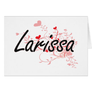Larissa Artistic Name Design with Hearts Stationery Note Card