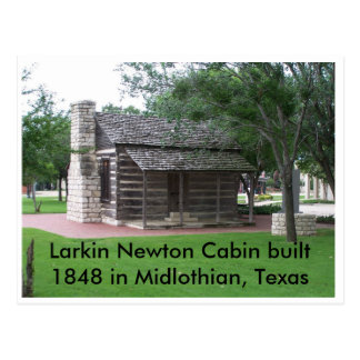 Larkin Newton Cabin built 1848 in Mid... Postcard