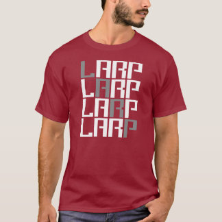 LARP - Live Action Role Play - Linkrot Nerd Gear T-Shirt