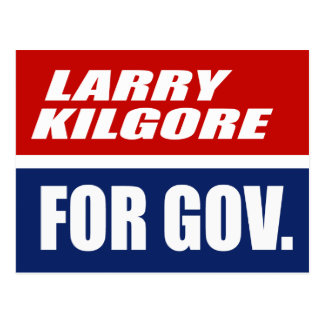 LARRY KILGORE PARA EL GOBERNADOR TARJETAS POSTALES