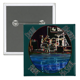 """Larry the Drummer"" reflection collection 2 Inch Square Button"