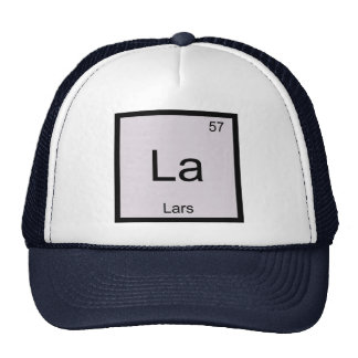 Lars Name Chemistry Element Periodic Table Trucker Hat