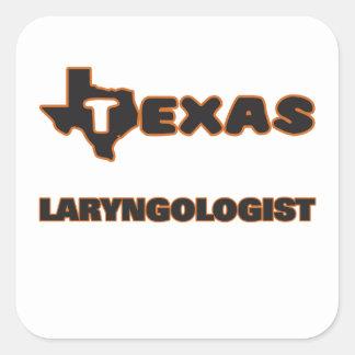 Laryngologist de Tejas Pegatina Cuadrada