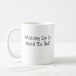 "Laryngospasms Coffee Mug - ""Waking Up Is Hard..."