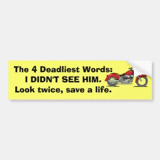 Las 4 palabras más mortales pegatina para auto