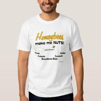 ¡Las abejas me hacen NUTS! - Camiseta Polera