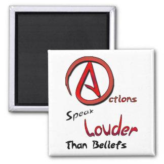Las acciones hablan más ruidosamente que las creen imanes