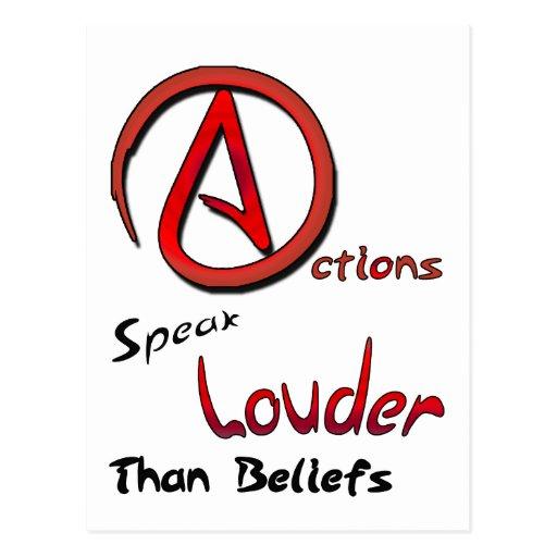Las acciones hablan más ruidosamente que las creen postal