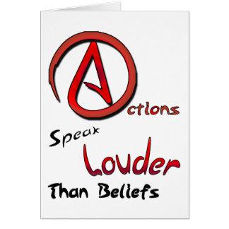 Las acciones hablan más ruidosamente que las tarjeta de felicitación
