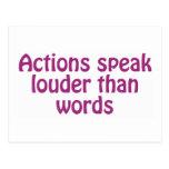 Las acciones hablan más ruidosamente que palabras