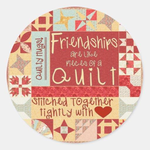 Las amistades son como los pegatinas de los etiqueta redonda